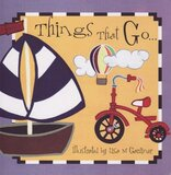 Things That Go... ( First Words ) ( Board Book )