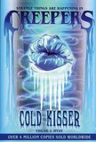Cold Kisser ( Creepers #01 )