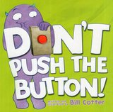 Don't Push the Button! (Board Book)