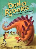 How to Scare a Stegosaurus ( Dino Riders #06 )