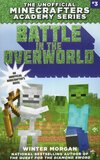 Battle in the Overworld ( Unofficial Minecrafters Academy #03 )
