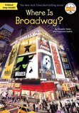 Where Is Broadway? ( Where Is? )