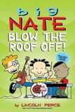 Big Nate Blow the Roof Off! ( Big Nate Comic Compilation )