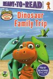 Dinosaur Family Trip ( Dinosaur Train ) ( Ready to Read Ready to Go (Hardcover)