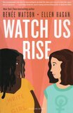 Watch Us Rise  (Hardcover)
