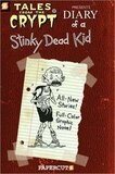 Diary of a Stinky Dead Kid ( Tales from the Crypt #8 ) (Graphic)