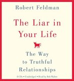 Liar in Your Life: The Way to Truthful Relationships (8 CDs)