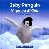 Baby Penguin Slips and Slides ( Photo Adventure ) [ Hardcover ]