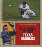 Story of the Texas Rangers ( Baseball: The Great American Game ) (MLB) (Hardcover)