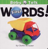First Words ( Baby Talk Board Book ) (6x6)