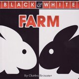 Farm ( Black and White Board Book ) (6x6)