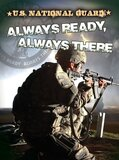 U S National Guard: Always Ready, Always There ( Freedom Forces )