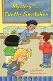 Mystery of the Turtle Snatcher ( Mystery Chapter Books Level 3 )