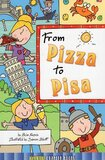 From Pizza to Pisa ( Adventure Chapter Books Level 4 )