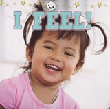 I Feel ( Babies World ) (Board Book)