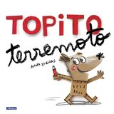 Topito Terremoto ( Little Mole Quake )