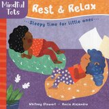 Mindful Tots: Rest and Relax ( Board Book )