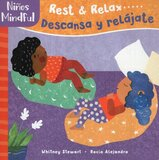 Mindful Tots: Rest and Relax ( Spanish/Eng Bilingual ) ( Board Book )