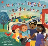 More We Get Together ( Spanish/Eng ) ( Step Into a Story Bilingual )
