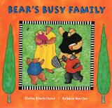 Bear's Busy Family ( Step Into a Story )