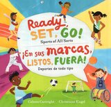 Ready Set Go!: Sports of All Sorts ( Spanish/Eng Bilingual ) ( Step Into a Story )
