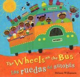 Wheels on the Bus ( Spanish/Eng ) ( Step Into a Story Bilingual )