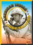 American Indian Code Talkers ( All American Fighting Forces )