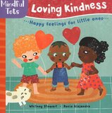 Mindful Tots: Loving Kindness ( Board Book )