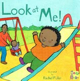 Look at Me! ( New Baby ) (Board Book)