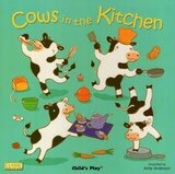 Cows in the Kitchen ( Classic Book With Holes )