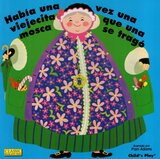 Habia Una Vez Una Viejecita Que Una Mosca Se Trago ( There was an Old Lady Who Swallowed a Fly ) ( Classic Book With Holes Spanish )