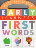 First Words ( Early Learners ) (Lift the Flap Board Book)