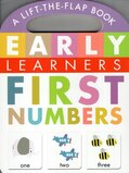 First Numbers ( Early Learners ) (Lift the Flap Board Book)