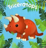 Triceratops ( My Little Dinosaur ) ( Chunky Board Book )