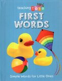 First Words ( Teaching Tots ) (Board Book)
