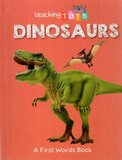 Dinosaurs ( Teaching Tots ) (Board Book)