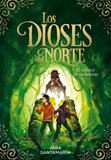 Dioses del Norte: El Tejedor de Pesadillas ( Gods of the North: The Nightmare Weaver #2) ( Spanish )