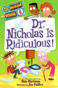 Dr Nicholas Is Ridiculous! ( My Weirder School #08 )