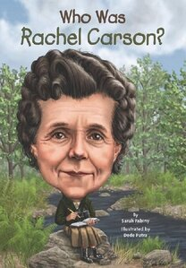 Who Was Rachel Carson? ( Who Was...? )