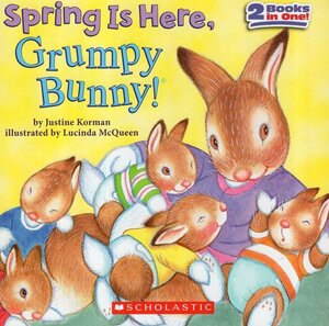 Spring Is Here Grumpy Bunny (8x8) ( 2 Books in One )