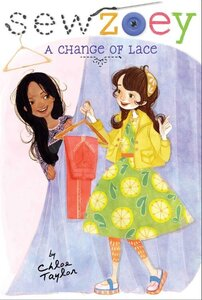 A Change of Lace ( Sew Zoey #09 ) (Hardcover)