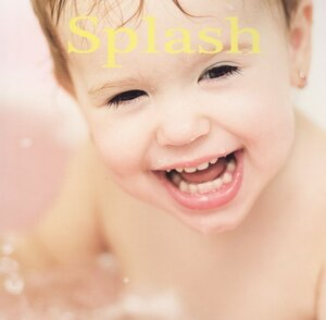 Splash ( Baby Faces Board Book ) (Rourke)
