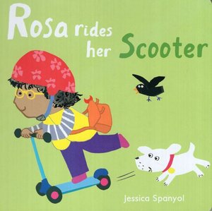 Rosa Rides Her Scooter ( All About Rosa ) (Board Book) (6x6)