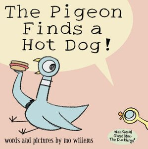 Pigeon Finds a Hot Dog! ( Pigeon Books ) (Paperback)